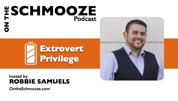 Extrovert Privilege