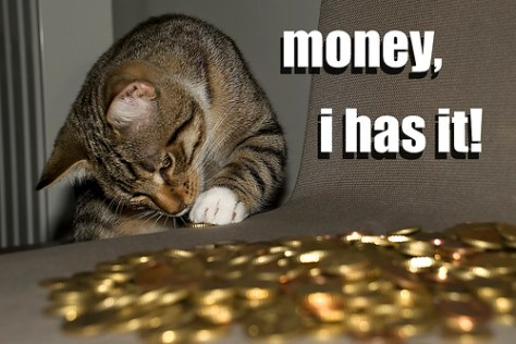 money, I has it by Kris Taeleman via Flickr