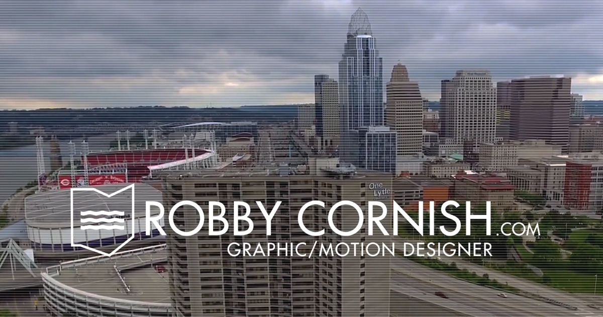 Robby Cornish | Motion & Graphic Designer 4 Hire