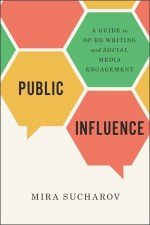 Cover of the book Public Influence by Mira Sucharov