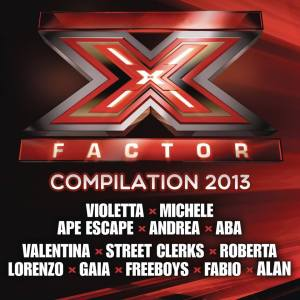 X Factor Italia 7 – Compilation 2013 – AAVV