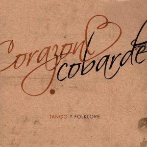 Corazon Cobarde – Corazon Cobarde