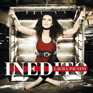 Laura Pausini – Inedito