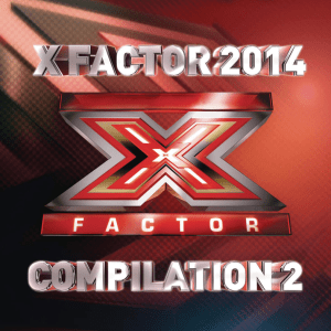 X Factor 8 Compilation 2 2014 – AAVV