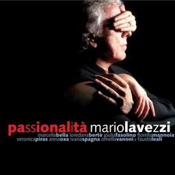 Mario Lavezzi – Passionalità