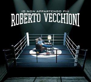 Robert Vecchioni – Io non appartengo più