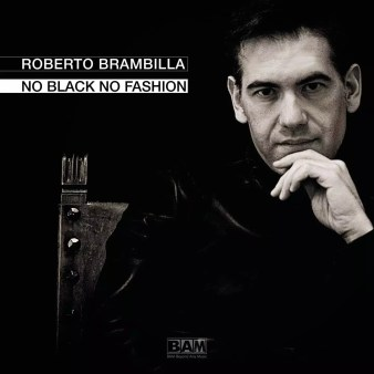 Roberto Brambilla No Black No Fashion