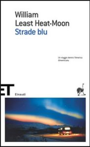 strade blu william least heat-moon