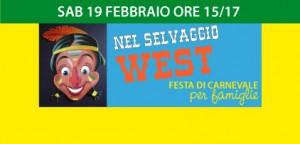 Festa di Carnevale per Famiglie: NEL SELVAGGIO WEST!!