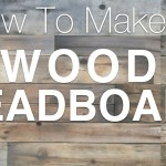 How To Build A Reclaimed Wood Headboard San Diego Interior Designers