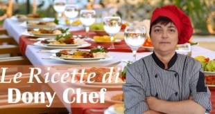 Le Ricette di Dony Chef – (martedì 19 giugno 2018)
