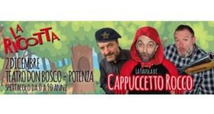 """Al """"Don Bosco"""" di Potenza """"La Favola di Cappuccetto Rocco"""" insieme al trio """"La Ricotta"""" – Video"""