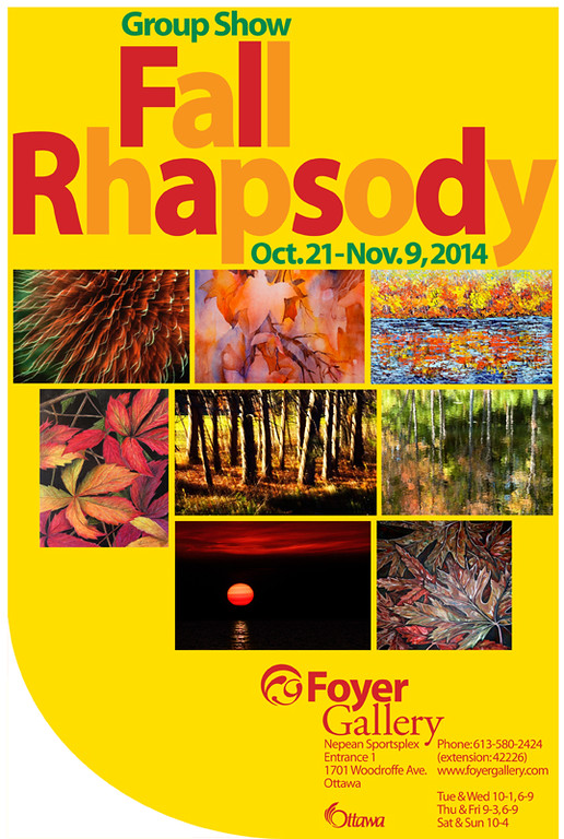 Fall Rhapsody - Foyer Gallery Exhibition 2014