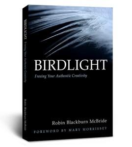 BIRDLIGHT Freeing Your Authentic Creativity