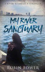 My River Sanctuary: Robin Bower, author