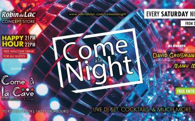 Come à la Night – Every Saturday – Dj's & Dancefloor