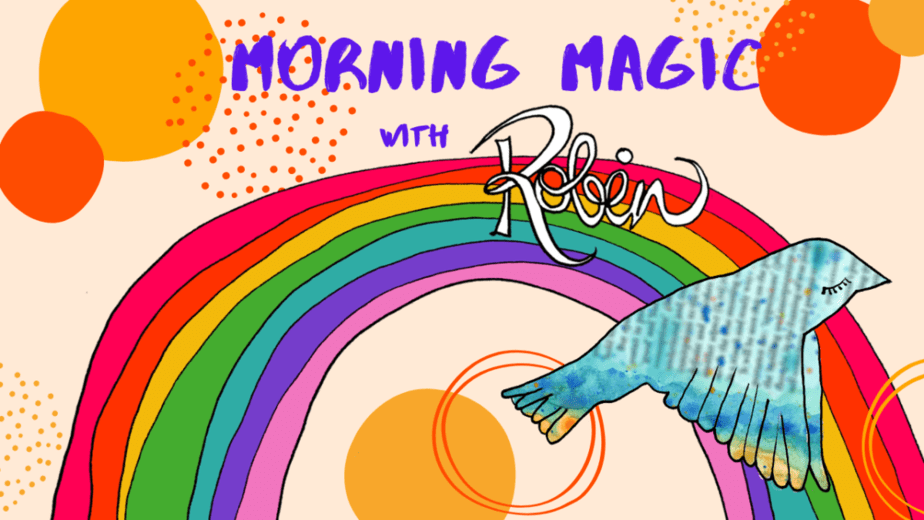 Morning Magic with Robin Hallett Daily Instagram