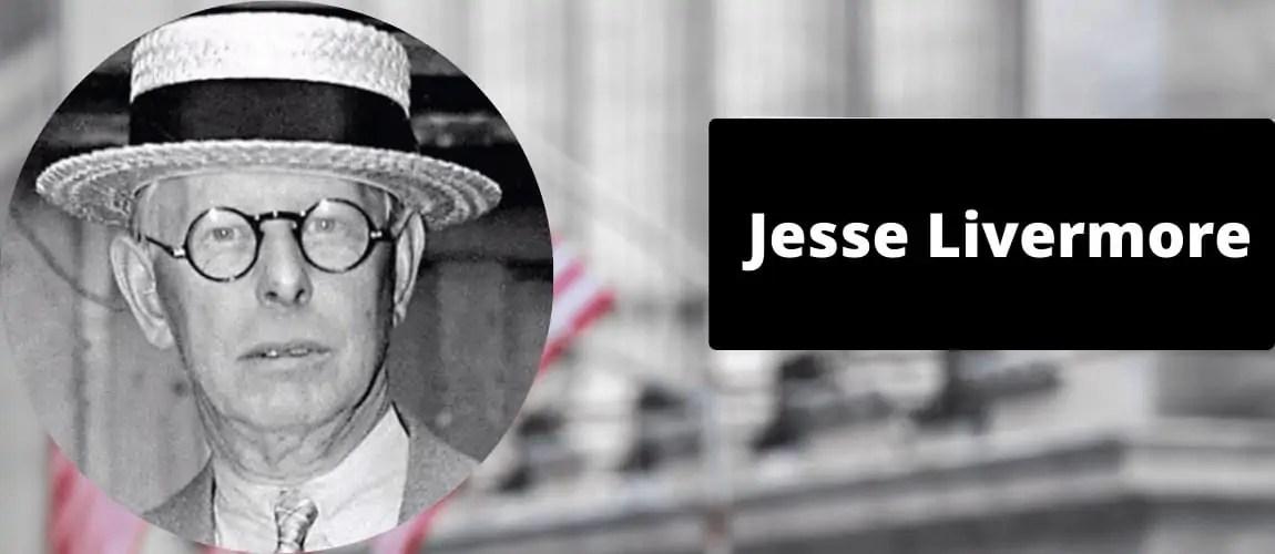 Jesse Livermoore