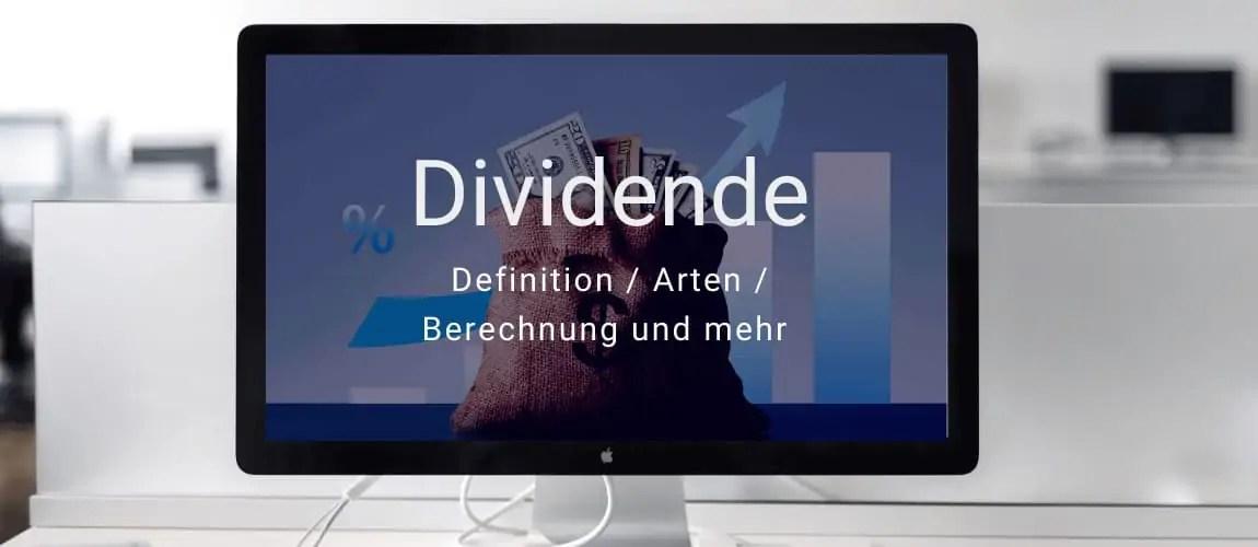 Investmentwissen - die Dividende