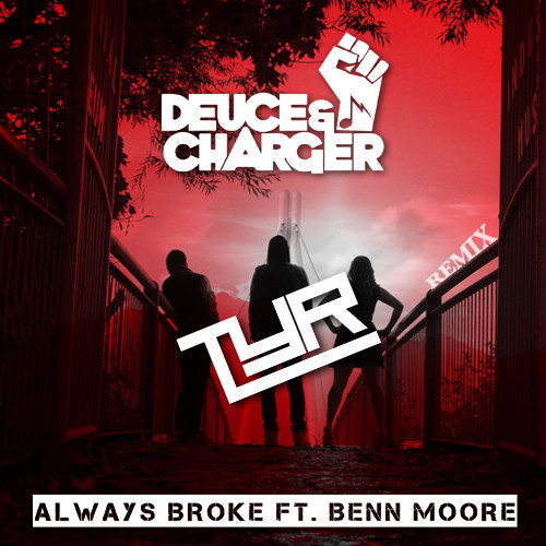deuce & charger tyr remix