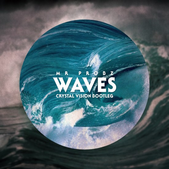 mr probz waves crystal vision remix