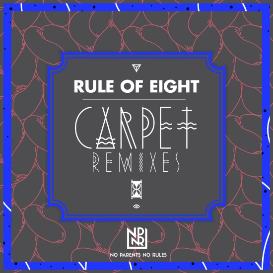 rule of eight carpet remixes