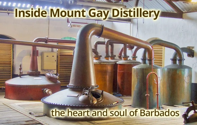 Inside Mount Gay Distillery - the heart and soul of Barbados