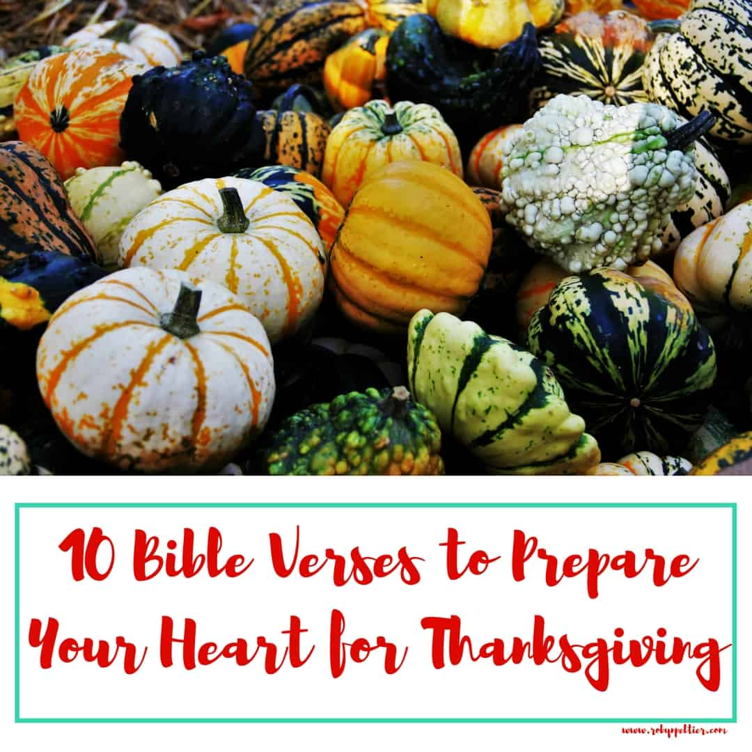 10 Bible Verses to Prepare Your Heart for Thanksgiving