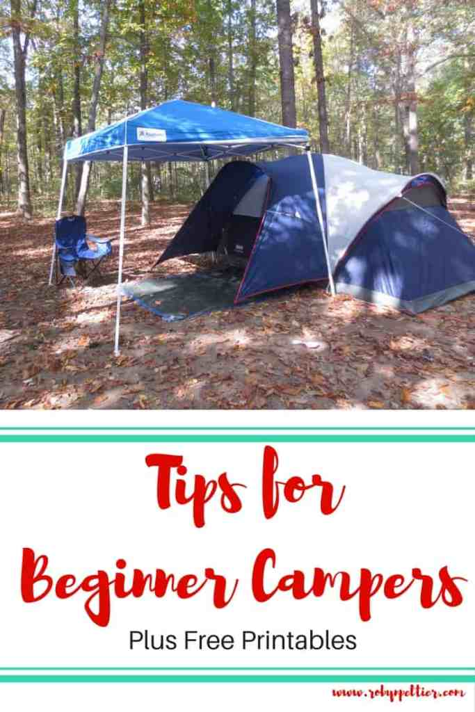Tips for Beginner Campers. Plus Free Printables.