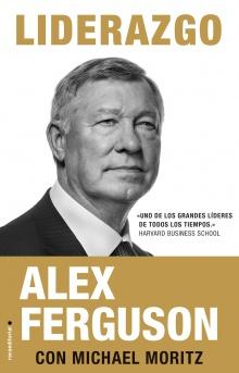 Liderazgo - Alex Ferguson; Michael Moritz