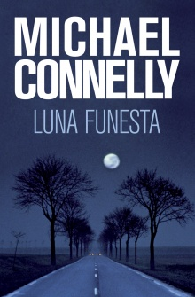 Luna funesta - Michael Connelly