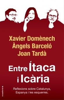 Entre Ítaca i Icària - Xavier  Domènech; Àngels Barceló; Joan  Tardà