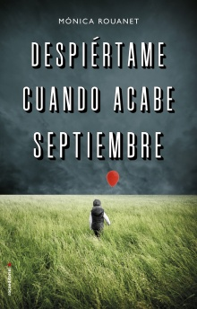 Despiértame cuando acabe septiembre - Mónica Rouanet
