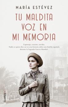 Tu maldita voz en mi memoria - María Estévez
