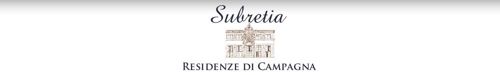 Subretia - Residenze di Campagna