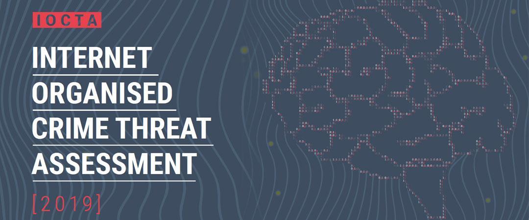 IOCTA 2019 - Valutazione annuale delle minacce alla criminalità organizzata su Internet 2