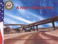 'A New Direction'; John Mica's Transportation Reauthorization Proposal is certainly that.