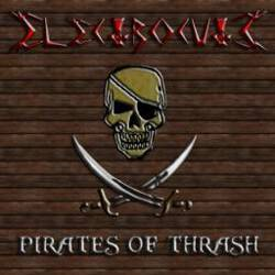 Electrocute - Pirates Of Thrash