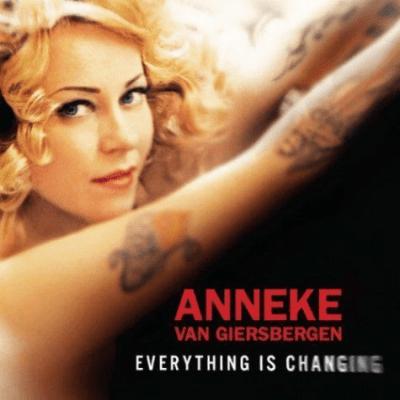 Anneke van Giersbergen - Everything Is Changing