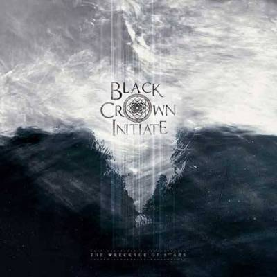"Black Crown Initiate - ""The Wreckage Of Stars"""