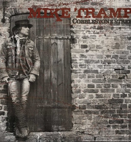 MIKE TRAMP-COBBLESTONE STREET
