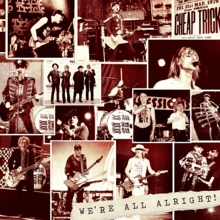 Cheap Trick - We are alright!