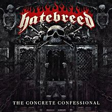 Hatebreed - The concrete confesional