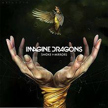 imagine dragons smoke mirrors lyrics