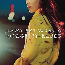 Jimmy Eat World - Integrity worl