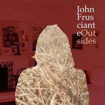 john frusciante outsides