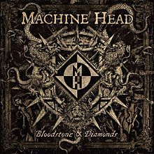 machine head bloodstone & diamonds letras album