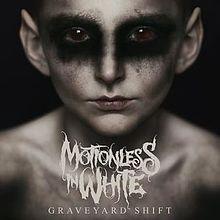 Motionless In White - Graveyard shift