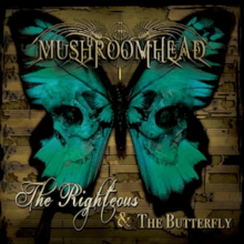 mushroomhead the righteous and the butterfly album