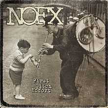 Nofx - First ditch effort punk album lyrics
